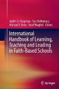 International Handbook of Learning, Teaching and Leading in Faith-Based Schools