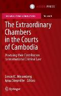 The Extraordinary Chambers in the Courts of Cambodia: Assessing Their Contribution to International Criminal Law