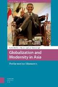 Globalization & Modernity in Asia Performative Moments