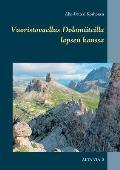 Vuoristovaellus Dolomiiteilla Lapsen Kanssa