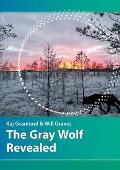 The Gray Wolf Revealed