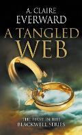 A Tangled Web: The First Book in the Blackwell Series