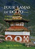 Four Lamas of Dolpo, Volume I: Autobiographies of Four Tibetan Lamas