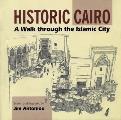 Historic Cairo - A Walk Through the Islamic City