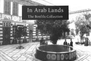 In Arab Lands The Bonfils Collection O