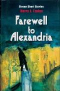 Farewell to Alexandria: Eleven Short Stories