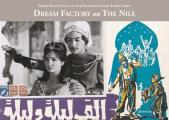 Dream Factory on the Nile: Pierre Sioufi Collection of Egyptian Cinema Lobby Cards