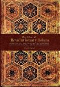 The Rise of Revolutionary Islam and Other Collected Works by David Grad