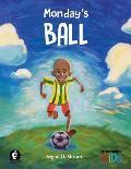 Monday's Ball