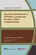 Derecho Administrativo, Lopnna Y Protecci?n de Ni?os, Ni?as Y Adolescentes