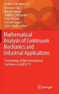 Mathematical Analysis of Continuum Mechanics and Industrial Applications: Proceedings of the International Conference Comfos15