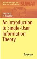 An Introduction to Single-User Information Theory
