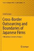 Cross-Border Outsourcing and Boundaries of Japanese Firms: A Microdata Economic Analysis