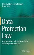 Data Protection Law: A Comparative Analysis of Asia-Pacific and European Approaches