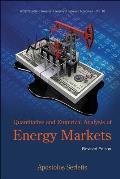 Quantitative and Empirical Analysis of Energy Markets (Revised Edition)