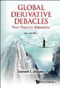 Global Derivative Debacles From Theory To Malpractice 2nd Edition