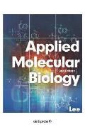 Applied Molecular Biology (2nd Edition)