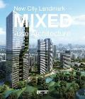 New City Landmark: Mixed-Use Architecture
