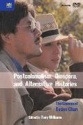 Postcolonialism, Diaspora, and Alternative Histories: The Cinema of Evans Chan [With 2 DVDs]