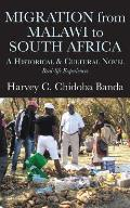 Migration from Malawi to South Africa: A Historical and Cultural Novel