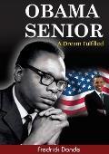 Obama Senior: A Dream Fulfilled