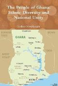 The People of Ghana: Ethnic Diversity and National Unity