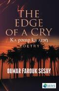 The Edge of a Cry