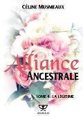 Alliance Ancestrale 4 - La Legitime