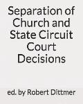 Separation of Church and State Circuit Court Decisions
