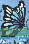 Patty's Butterfly Days