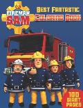 Fireman Sam Coloring Book: NEW Coloring Collection for Fans and Kids who love Fireman Sam with EXCLUSIVE IMAGES and GIANT PAGES
