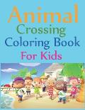 Animal Crossing Coloring Book For Kids: Animal Crossing New Horizons Coloring Book