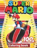 Super mario Coloring Book: +100 Illustrations, wonderful Jumbo Super mario Coloring Book For Kids Ages 3-7, 4-8, 8-10, 8-12, Fun, (Super mario Bo