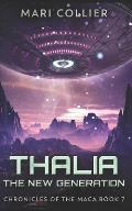 Thalia - The New Generation: Trade Edition