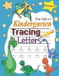 Kindergarten Tracing Letters: Alphabet Handwriting Practice workbook for kids, Preschool writing Workbook for Pre K, Kindergarten and Kids Ages 3-5,
