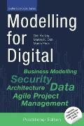 Modelling for Digital: Best Practices for Digital Transformation in Everyday Project Life [Practitioner Edition]