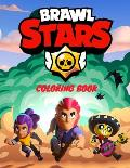 Brawl Stars Coloring Book: +50 LASTEST IMAGES OF BRAWL STARS COLORING BOOK FOR KIDS AND ADULT HIGHT QUALETY, Perfect Christmas Gift For Kids And