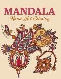 Mandala Hand Art Coloring: Mandala Coloring Books For Kids - Beautiful And Floral Mehndi Design - Simple & Easy Mehndi Design Tattoo Mehndi Flowe