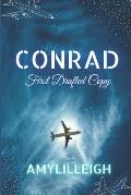 Conrad: First Drafted Copy