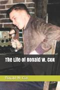 The Life of Ronald W. Cox