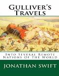 Gulliver's Travels Into Several Remote Nations Of The World Jonathan Swift (Annotated)