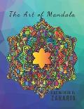 The Art of Mandala: 8.5 x 11 in (21.59 x 27.94 cm) 60 Pages matte cover