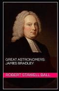 Great Astronomers: James Bradley Illustrated
