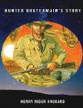 Hunter Quatermain's Story (Annotated)