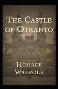 The Castle of Otranto Illustrated
