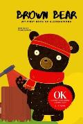 Brown Bear: My first book of Alliterations