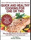 Quick and Healthy Cooking for One or Two: Over 230 Step-by-Step Recipe Photos