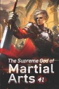 The Supreme God of Martial Arts 41: Black Thunderbolt