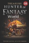 Treasure Hunter in Fantasy World 8: Treasures Of King Level