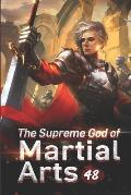 The Supreme God of Martial Arts 48: Heading To The Heavenly Palace